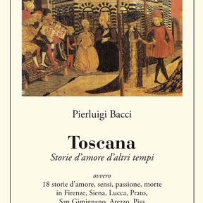 TOSCANA, love stories of other times