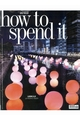 HOW TO SPEND